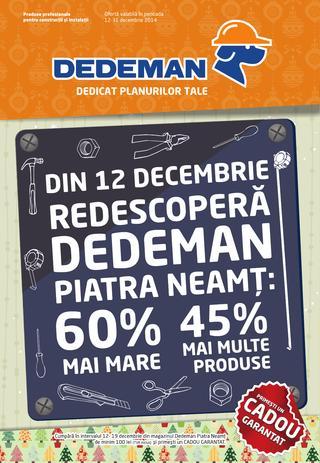 Redescopera DEDEMAN PIATRA NEAMT - catalog 12.12.2014 - 31.12.2014
