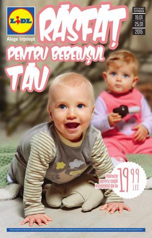 Lidl catalog - Rasfat pentru bebelusul tau 19 - 25 ianuarie 2015