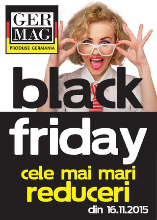 GERMAG catalog BLACK Friday - din 16 Noiembrie 2015