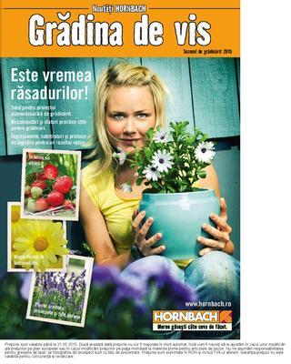Hornbach - online catalog GRADINA DE VIS - 20 martie -  31 mai 2015