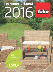 Kika catalog Trenduri Gradina 2016 - 01 Martie - 30 Septembrie 2016