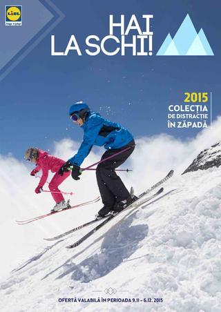 LIDL catalog Hai la Schi - 9 Noiembrie - 6 Decembrir 2015