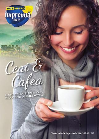 Metro Catalog Ceai & Cafea - 18 Februarie - 2 Martie 2016