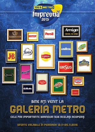 METRO catalog Galeria Cele Mai Importante Branduri Sub Acelasi Acelasi Acoperis - 12-25 Noiembrie 2015