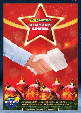 Metro catalog Sa Fim Mai Buni! Impreuna - 12-25 Noiembrie 2015