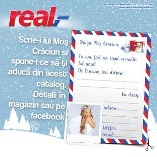 Real catalog Scrie-i lui Mos Craciun si spune-i ce sa-ti aduca din acest catalog - 26 Noiembrie - 24 Decembrie 2015