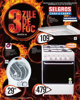 Selgros catalog 3 ZILE DE FOC - 16 Octombrie - 18 Octombrie 2015