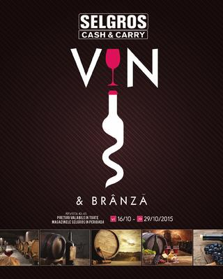 Selgros catalog VINO & BRANZA - 16 Octombrie - 29 Octombrie 2015