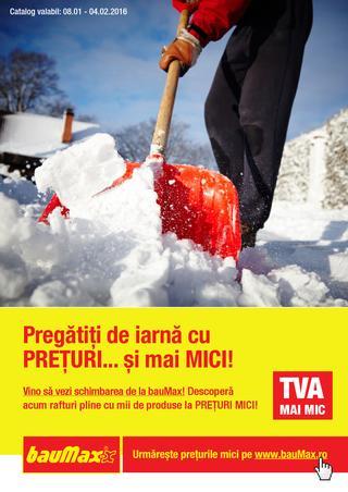 Baumax catalog Pregatiti de Iarna cu Preturi si mai mici - 8 Ianuarie - 4 Februarie 2016