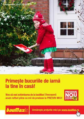 Baumax catalog Primeste bucuriile de iarna la tine in casa - 13 Noiembrie 2015 - 7 Ianuarie 2016