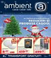 Reduceri si produse cadou - catalog AMBIENT 28.11.2014 - 24.12.2014