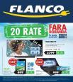 20 rate fara dobanda la toate produsele FLANCO 22 februarie - 7 martie 2015
